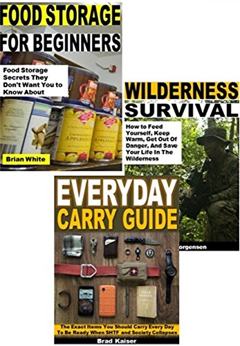 SHTF Survival 3-Book Set: Food Storage for Beginners, Wilderness Survival, Everyday Carry Guide