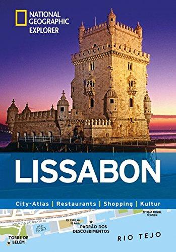 Lissabon Erkunden Mit Handlichen Karten  Lissabon Reiseführer Für Die Schnelle Orientierung Mit Highlights Und Insider Tipps. Lissabon Entdecken Mit ... Lissabon.  National Geographic Explorer