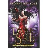 Dance of Souls (The Venatrix Chronicles)
