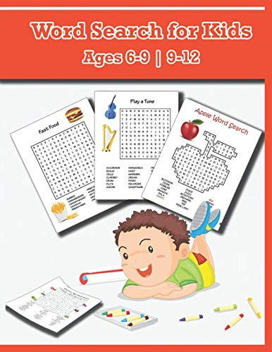 (Word Searches For Kids Ages 6-9 9-12: Word Find for Kids, Improve Spelling, Vocabulary and Memory For Kids!)