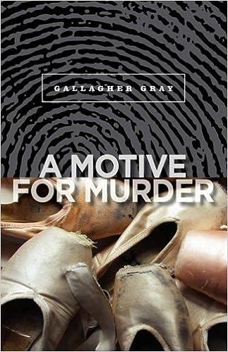 A Motive For Murder Gray Gallagher 9780981944234 Amazon Books