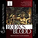 The Books of Blood, Volume 1 Audiobook by Clive Barker Narrated by Simon Vance, Dick Hill, Peter Berkrot, Jeffrey Kafer, Chet Williamson, Chris Patton