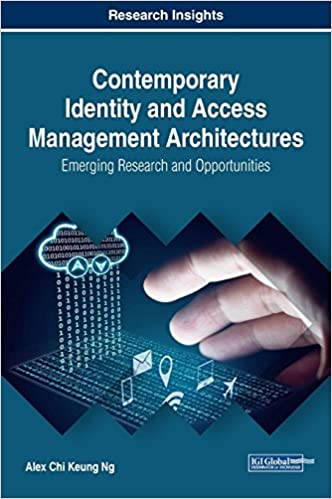 Contemporary Identity And Access Management Architectures Emerging