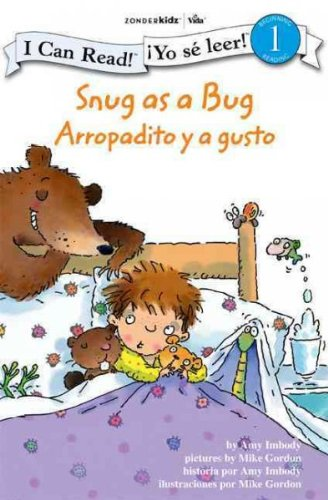 [ Snug as a Bug/Arropadito y a Gusto (I Can Read! Beginning Reading: Level 1 (Zonderkidz)) - IPS ] By Imbody, Amy ( Author ) [ 2009 ) [ Paperback ]