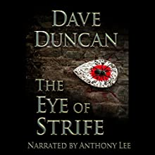 The Eye of Strife Audiobook by Dave Duncan Narrated by Anthony Lee