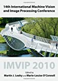 14th International Machine Vision and Image Processing Conference: IMVIP 2010, Martin J. Leahy, Marie-Louise O'Connell, 1443829625