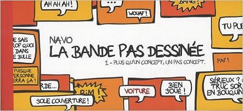 En ligne téléchargement La bande PAS dessinée T.1 Plus qu'un concept, un pas concept pdf, epub ebook
