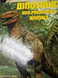 img - for Dinosaurs and Prehistoric Animals book / textbook / text book