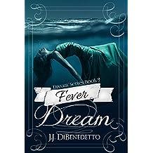 Fever Dream (Dream Series Book 9)