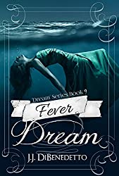 Fever Dream (Dream Series Book 9)