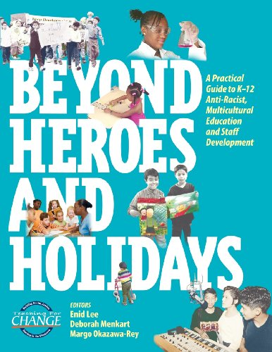 Beyond Heroes and Holidays: A Practical Guide to K 12 Anti Racist, Multicultural Education and Staff Development [Enid Lee] (Tapa Blanda)
