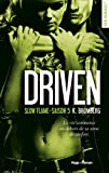 Driven Saison 5 Slow flame (French Edition)