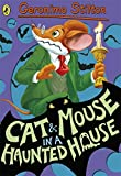 Geronimo Stilton: Cat and Mouse in a Haunted House