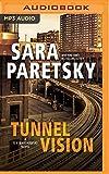 Tunnel Vision (V. I. Warshawski Series)