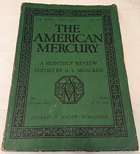 The American Mercury Volume XVII July, 1929, No. 67