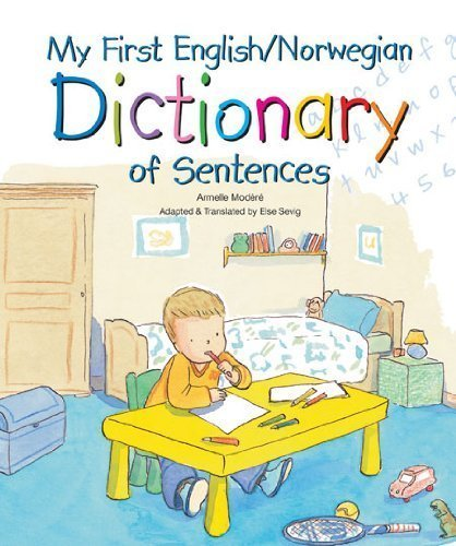 Download My First English/Norwegian Dictionary of Sentences PDF