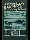 img - for Una explosion en America: el Canal de Panama book / textbook / text book