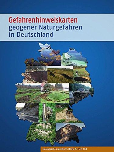 Gefahrenhinweiskarten geogener Naturgefahren in Deutschland: - ein Leitfaden der Staatlichen Geologischen Dienste (SGD) (Geologisches Jahrbuch Reihe A)