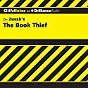 CliffsNotes on Zusak's The Book Thief Audiobook by Janelle Blasdel Narrated by Kate Rudd