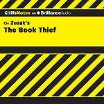 CliffsNotes on Zusak's The Book Thief | Janelle Blasdel