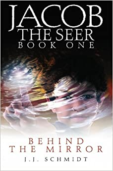 Book Jacob The Seer: Behind The Mirror