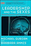 Leadership and the Sexes, Michael Gurian, 078799703X