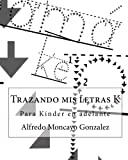 img - for Trazando mis letras K (Spanish Edition) book / textbook / text book
