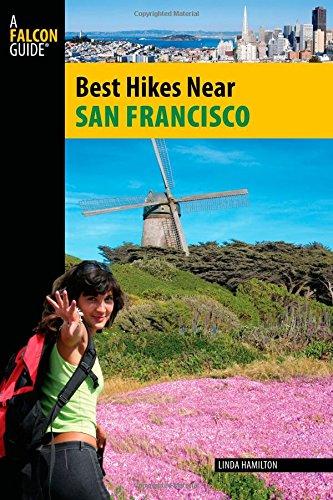 Best Hikes Near San Francisco (Best Hikes Near Series) (Best Hiking Trails In San Francisco Bay Area)
