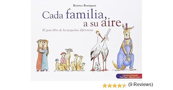 Cada Familia, A Su Aire. El Gran Libro De Las Pequeñas ...