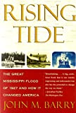 Book cover for Rising Tide: The Great Mississippi Flood of 1927 and How it Changed America