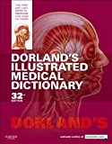 Dorland's Illustrated Medical Dictionary E-Book (Dorland's Medical Dictionary)