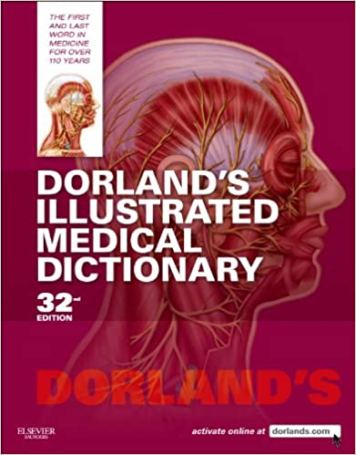 Amazon com: Dorland's Illustrated Medical Dictionary E-Book