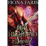 Her Highland Secret: Scottish Medieval Highlander Romance Novel (Highlanders of Cadney Book 1)
