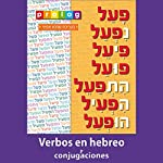Verbos y conjugaciones en hebreo [Verbs and conjugations in Hebrew]: Prolog.co.il (4124): Paradigmas de conjugación de los verbos hebreos |  Prolog.co.il