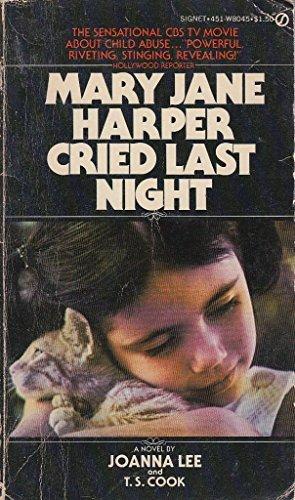 Mary Jane Harper Cried Last Night