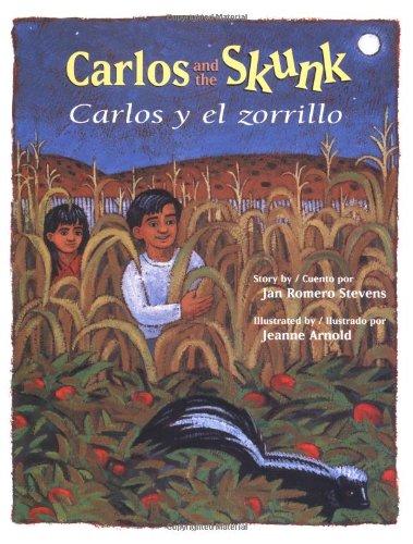 Carlos And the Skunk / Carlos y el zorrillo (English and Spanish Edition)