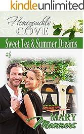 Sweet Tea & Summer Dreams (Honeysuckle Cove Book 6)