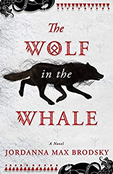 The Wolf in the Whale by Jordanna Max Brodsky fantasy book reviews