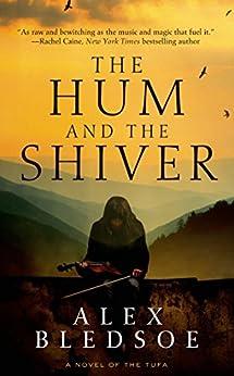 Hum Shiver Novel Tufa Novels ebook