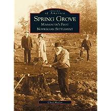 Spring Grove: Minnesota's First Norwegian Settlement (Images of America)