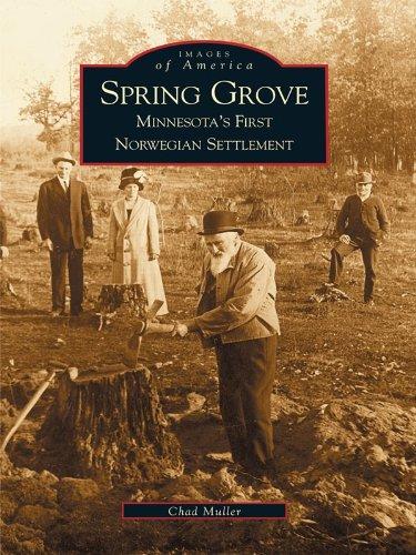 Spring Grove: Minnesota's First Norwegian Settlement (Images of America) ()