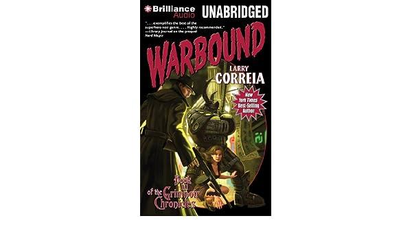 Warbound (The Grimnoir Chronicles): Amazon.es: Larry Correia ...