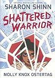 Shattered Warrior (Turtleback School & Library Binding Edition)