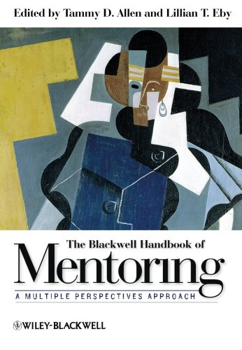 The Blackwell Handbook of Mentoring: A Multiple Perspectives Approach (Blackwell Handbook)