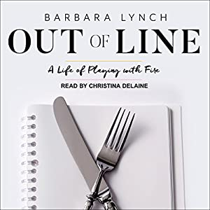 Download audiobook Out of Line: A Life of Playing with Fire