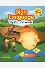 Sign Language: My First 100 Words Hardcover