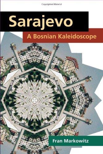 Sarajevo: A Bosnian Kaleidoscope (Interp Culture New Millennium)