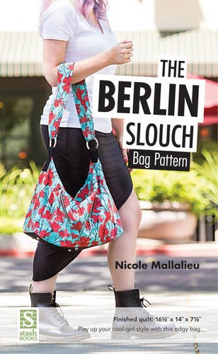 The Berlin Slouch Bag Pattern: Finished bag: 16 1/2