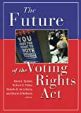 img - for The Future of the Voting Rights book / textbook / text book