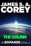 """The Churn - An Expanse Novella (The Expanse)"" av James S. A. Corey"